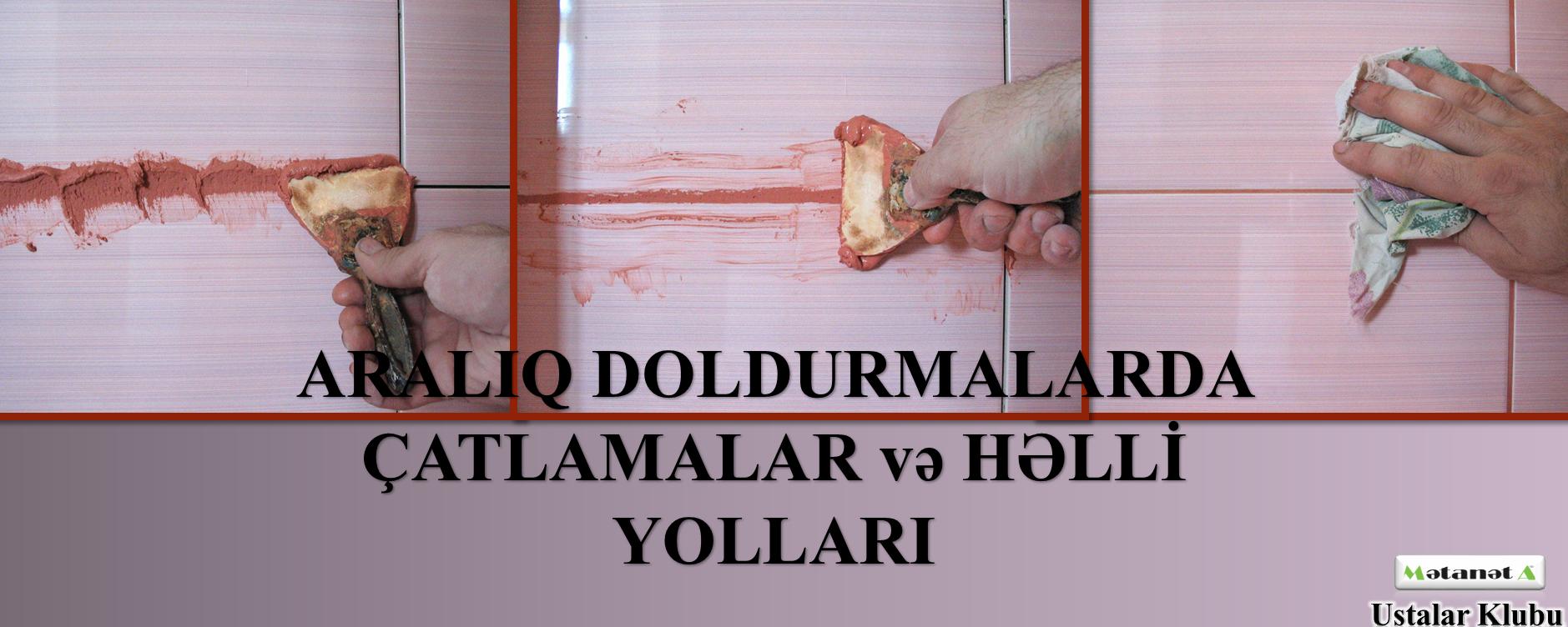 ARALIQ DOLDURMA İŞLƏRİ